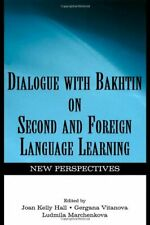 Dialogue With Bakhtin on Second and Foreign Lan, Hall, Vitanova, Marchenkova-,