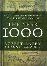 THE YEAR 1000: WHAT LIFE WAS LIKE AT THE TURN OF THE FIRST MILLENNIUM (SIGNED).,
