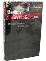 Baruch Halpern DAVID'S SECRET DEMONS :   Messiah, Murderer, Traitor, King   Book