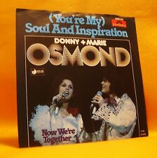 "7"" Single Vinyl Donny & Marie Osmond (You're My) Soul And Inspiration 1977 MINT"