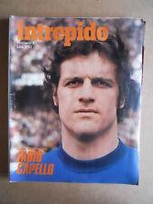 INTREPIDO n°47 1975 Fabio Capello Nazionale Italia [G550]