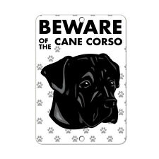 Beware of Cane Corso Dog Metal Sign - 8 In x 12 In