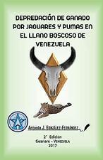 Depredación de Ganado Por Jaguares y Pumas en el Llano Boscoso de Venezuela :...