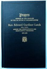 PRAYERS ~ REV LATCH US House of Rep. Chaplain Inscribed by Rev Ford w/ prayer