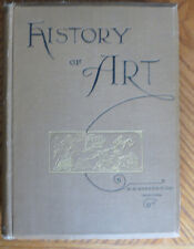 History of Art for Classes Art Students & Tourists in Europe Wm Goodyear 1889