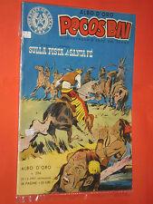 PECOS BILL FORMATO ALBO D'ORO N°294- 2°SERIE N° 1   a-1951-eroe texas mondadori