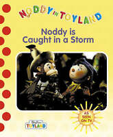 Noddy Caught in a Storm (Blyton's Toyland S.), Blyton, Enid, Good Book