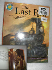 The Last Rail: The Building of the First Transcontinental Railroad Odyssey NEW
