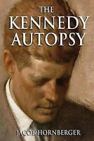 The Kennedy Autopsy (Paperback or Softback)