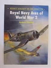 Osprey Aircraft of the Aces 75: Royal Navy Aces of World War 2
