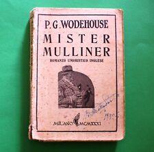 Mister Mulliner - P.G. Wodehouse - 1^ Ed. Monanni 1931 - Romanzo Umoristico