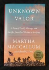 MARTHA MACCALLUM UNKNOWN VALOR First Edition Hardcover with DJ SIGNED Like New