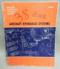 Aircraft Book - Aircraft Hydraulic Systems - Order # Ea-Ah-1