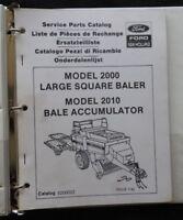 NEW HOLLAND MODEL 2000 LARGE SQUARE BALER 2010 BALE ACCUM. PARTS CATALOG MANUAL