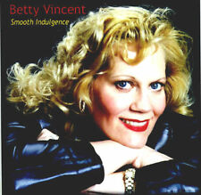 BETTY VINCENT Smooth Indulgence Chicago area CD demo