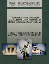 Thompson V. State Of Georgia U.S. Supreme Court Transcript Of Record With Sup...