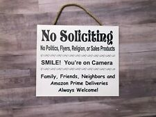 No Soliciting ,Smile your on Camera, Family and Amazon Welcome Wooden Sign P169W