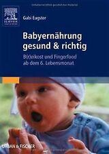 Babyernährung gesund & richtig: B(r)eikost und Fingerfoo... | Buch | Zustand gut