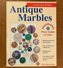 COLLECTING ANTIQUE MARBLES by Paul Baumann  3rd Edition (LIKE NEW)