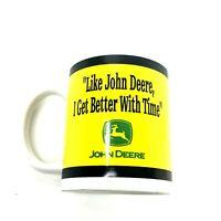 Like John Deere I Get Better With Time Coffee Mug Cup Enesco #109888 Licensed