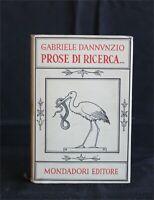 PROSE DI RICERCA vol. II. G. D'Annunzio. Mondadori editore.
