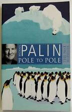 Pole To Pole Michael Palin 2009 pb travel book Artic Circle Ethiopia midnight