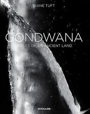 BRAND NEW & SEALED HARDCOVER! Gondwana: Images of an Ancient Land by Diane Tuft