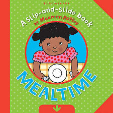 Mealtime (Slip-and-Slide Book), Roffey, Maureen, Good Book