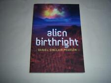 Alien birthright By Daniel Sinclair Pearson Book
