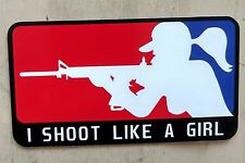 I Shoot Like A Girl Decal (4x2)