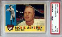 Richie Ashburn 1960 Topps Vintage Baseball Card Graded PSA 6 EX-MT Cubs #305