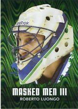 10/11 BETWEEN THE PIPES MASKED MEN III MASK #MM-44 ROBERTO LUONGO *43809