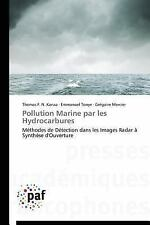 Pollution Marine Par les Hydrocarbures by Kanaa Thomas F N, Tonye Emmanuel...