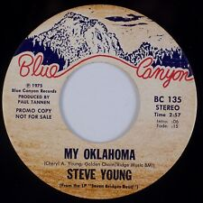 STEVE YOUNG: My Oklahoma / White Trash Song BLUE CANYON Folk Country DJ 45 NM-