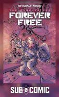 FOREVER FREE #1 COVER A KURTH (TITAN 2018 1st Print) COMIC