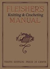 Fleisher's Knitting & Crocheting Manual #10 c.1912 HUGE Book Vintage Patterns
