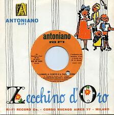 """ZECCHINO D'ORO IL LUNGO IL CORTO E IL PACIOCCONE 1970 7"""" ITALY"""