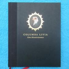 COLUMBA LIVIA - Eine Wunderkammer 2008 limitert 500 Ausgaben !! 9783981223903