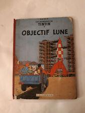 Album de TINTIN objectif lune B8 de 1953 EO bon état