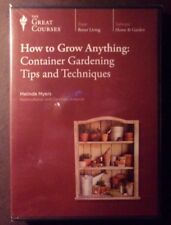 The Great Courses How to Grow Anything, Container Gardening Tips and Techniques