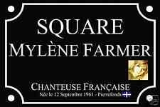 RÉPLIQUE PLAQUE de RUE SQUARE MYLENE FARMER 30X20cm ALU