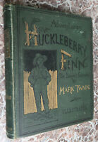 Adventures of Huckleberry Finn, by Mark Twain 1889 First Edition ~Samuel Clemens