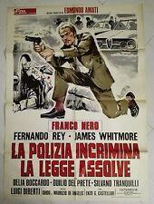 MANIFESTO LA POLIZIA INCRIMINA LA LEGGE ASSOLVE FRANCO NERO CASTELLARI CULT 1973