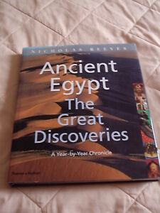 Ancient Egypt: The Great Discoveries  Year by year Chronicle by Nicholas.Reeves