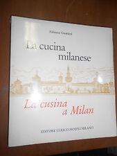 FABIANO GUTTERI - LA CUCINA MILANESE - EDITORE ULRICO HOEPLI, 2004