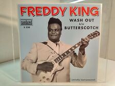 Freddy King - Wash Out/Butterscotch 45 RPM (RSD, 2011)