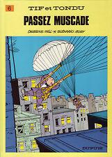 Will Tif et Tondu 6 passez muscade Dupuis Reed Cart 1987