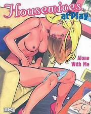 Housewives At Play: Alone With Me by Fantagraphics (Paperback, 2008)
