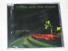COFFEE WITH THE ANGELS DAVID M BAILEY COMPOSER SEALED 18 SONGS 2002 MINT