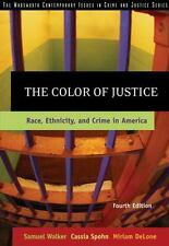The Color of Justice: Race, Ethnicity, and Crime in America, DeLone, Miriam, Spo